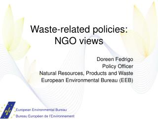 Waste-related policies:  NGO views