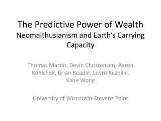 The Predictive Power of  Wealth Neomalthusianism  and Earth�s Carrying Capacity