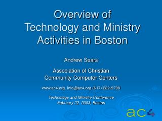 Overview of  Technology and Ministry Activities in Boston