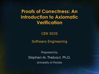 Proofs of Correctness: An Introduction to Axiomatic Verification