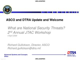 ASCO and DTRA Update and Welcome