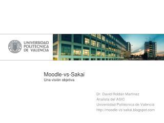 Moodle -vs-Sakai Una visión objetiva