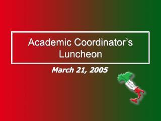 Academic Coordinator s Luncheon