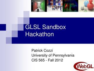 GLSL Sandbox  Hackathon