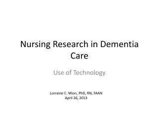 Nursing Research in Dementia Care