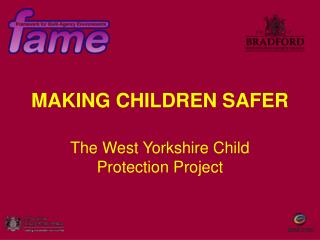 MAKING CHILDREN SAFER