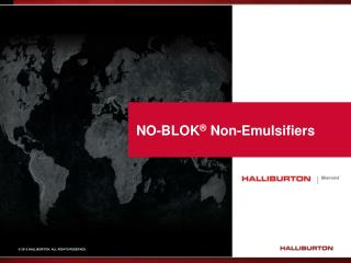 NO-BLOK �  Non-Emulsifiers