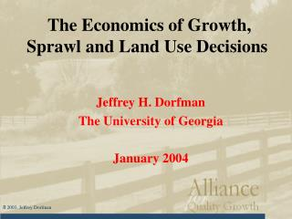 The Economics of Growth, Sprawl and Land Use Decisions