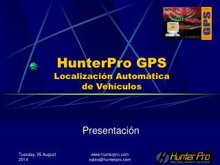 HunterPro GPS Localización Automática de Vehículos