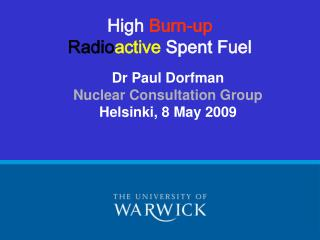 High Burn-up  Radioactive Spent Fuel