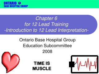 Chapter 6  for 12 Lead Training -Introduction to 12 Lead Interpretation-