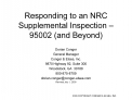 Responding to an NRC Supplemental Inspection   95002 and Beyond