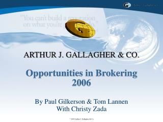 Opportunities in Brokering 2006