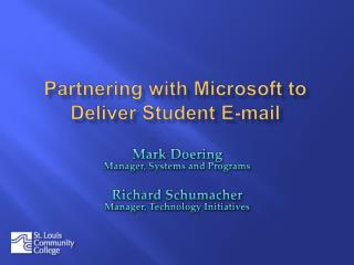 Partnering with Microsoft to Deliver Student E-mail