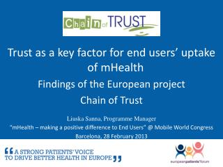 Trust  as a key factor for end users' uptake of  mHealth Findings  of the European  project