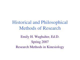 Historical and Philosophical Methods of Research