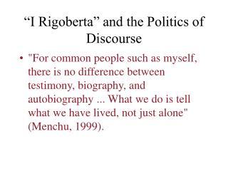 """I Rigoberta"" and the Politics of Discourse"