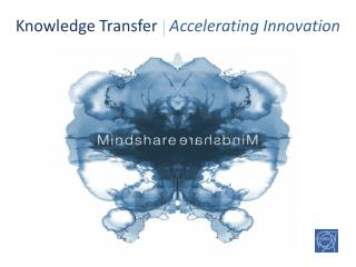 Knowledge Transfer    Accelerating Innovation