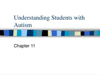 Understanding Students with Autism