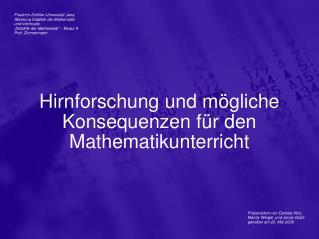 Hirnforschung und m gliche Konsequenzen f r den Mathematikunterricht