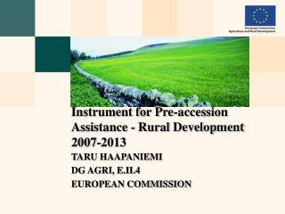 Instrument for Pre-accession Assistance - Rural Development 2007-2013
