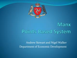 Manx Points Based System