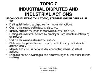 TOPIC 7 INDUSTRIAL DISPUTES AND INDUSTRIAL ACTIONS