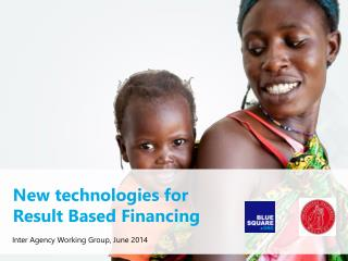 New technologies for  Result Based Financing