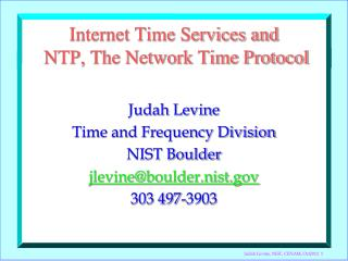 Internet Time Services and  NTP, The Network Time Protocol