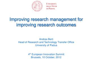 Improving research management for  improving research outcomes Andrea  Berti