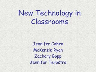 New Technology in Classrooms