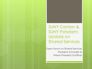 SUNY Canton & SUNY Potsdam: Update on Shared Services