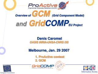 1. ProActive context 2. GCM