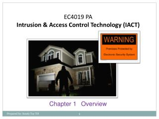 EC4019 PA Intrusion  & Access Control  Technology (IACT)