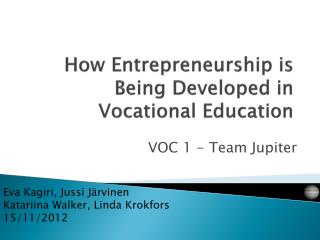 How Entrepreneurship  is Being Developed  in  Vocational Education