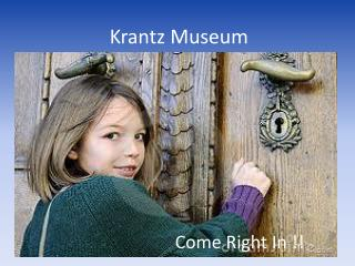 Krantz Museum