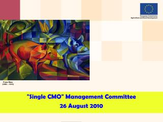 """ Single CMO ""  Management Committee  26 August 2010"