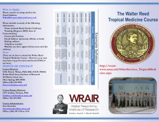 The Walter Reed  Tropical Medicine Course