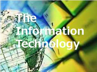 The Information Technology
