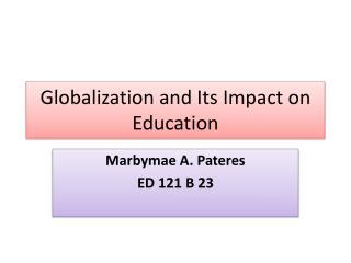 Globalization and Its Impact on Education