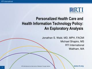 Personalized  Health Care and  Health  Information Technology Policy:  An Exploratory Analysis