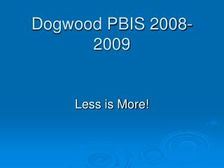 Dogwood PBIS 2008-2009