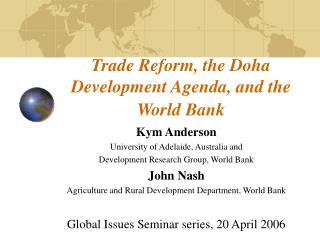 Trade Reform, the Doha Development Agenda, and the World Bank