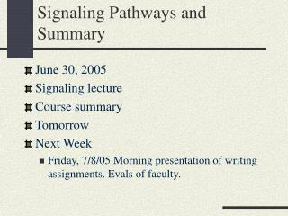 Signaling Pathways and Summary