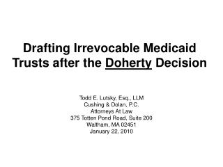 Drafting Irrevocable Medicaid Trusts after the Doherty Decision