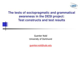 The tests of sociopragmatic and grammatical awareness in the DESI project: Test constructs and test results
