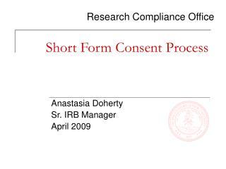 Short Form Consent Process