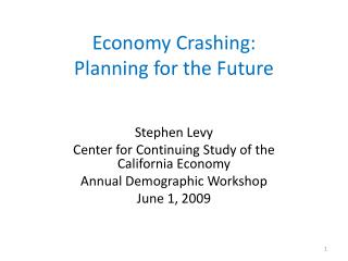 Economy Crashing: Planning for the Future