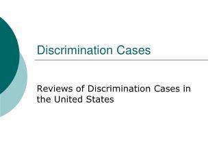 Discrimination Cases