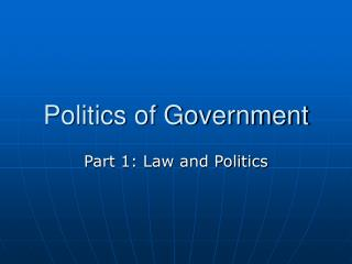 Politics of Government PPT